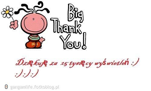 Dziękuje Wszystkim za 25 tysięcy wyświetleń :)
