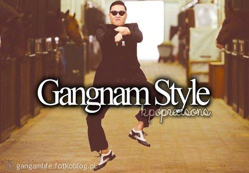 gangam style to nie taniec gangam style to zycie