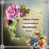 Witam i pozdrawiam  :: http://s01.yapfiles.ru/files/311507/34.swf   Wspaniałego weekendu życz